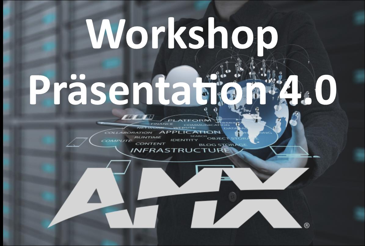 Präsentation 4.0 - AMX