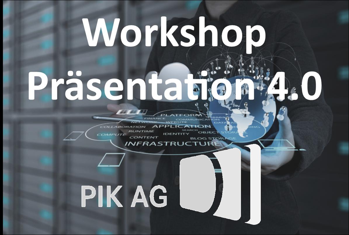 Präsentation 4.0 - PIK AG