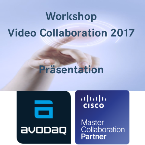 Präsentation Videocollaboration 2017 Cisco