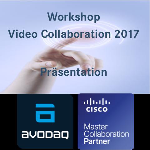 Präsentation Videocollaboration 2017 Cisco