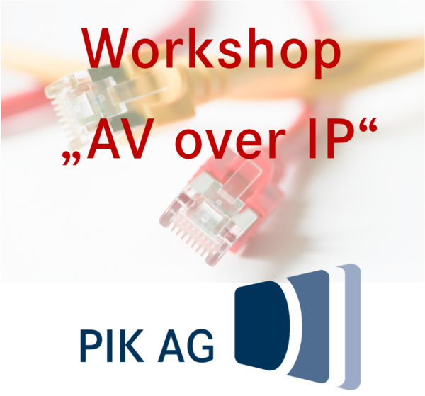 Präsentation AV over IP PIK AG
