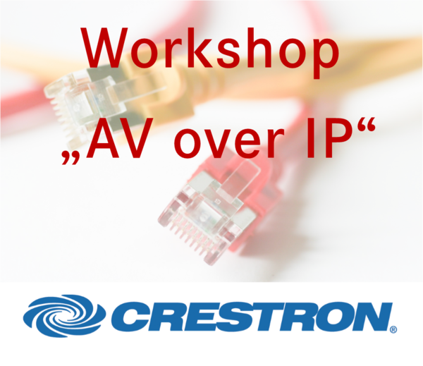 Präsentation AV over IP Crestron